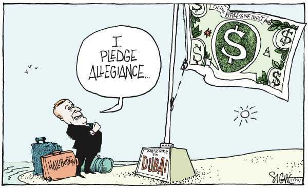 Editorial Cartoon by Signe Wilkinson, Philadelphia Daily News on Haliburton Announces Dubai Move
