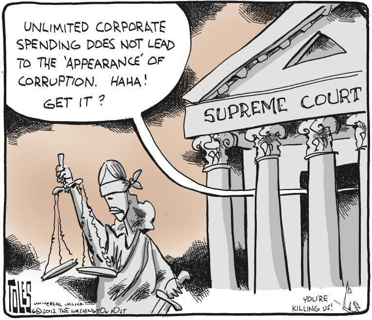 Political/Editorial Cartoon by Tom Toles, Washington Post on Supreme Court Rules: Money Talks